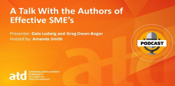 Amanda Smith sits down to interview Dale Ludwig and Greg Owen-Boger, authors of Effective SMEs