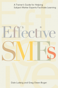 "Dale Ludwig and Greg Owen-Boger, of Turpin Communication, launch ""Effective SMEs: A Trainer's Guide to Helping Subject Matter Experts Facilitate Learning"""