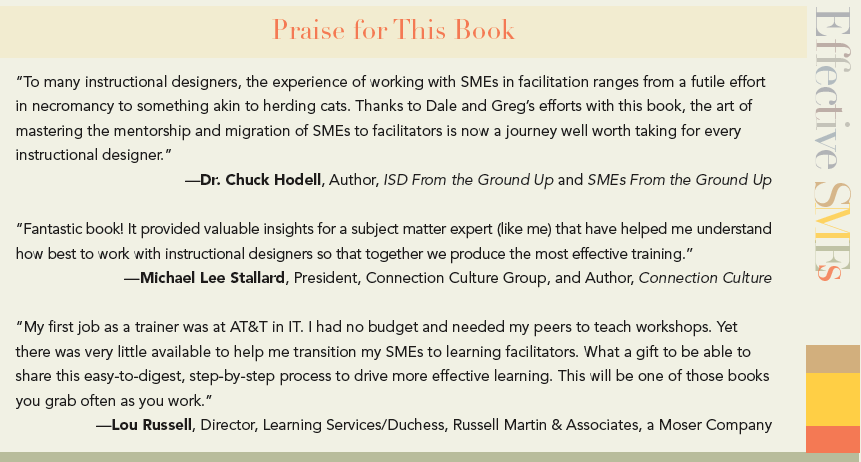 Readers praise Effective SMEs: A Trainer's Guide to Helping Subject Matter Experts Facilitate Learning